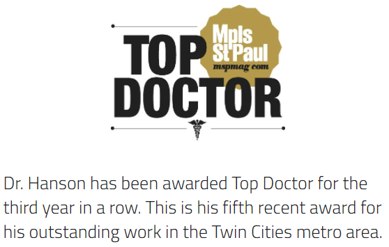 Dr. Hanson Top Doctor according to Minneapolis Saint Paul Magazine
